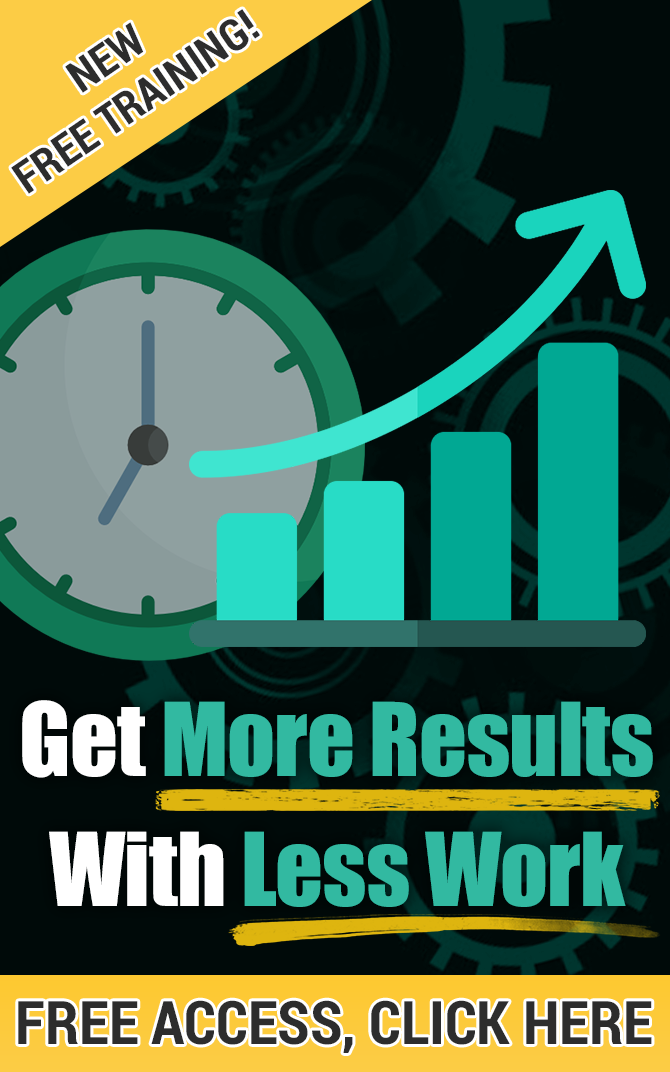 get-more-results-with-less-work