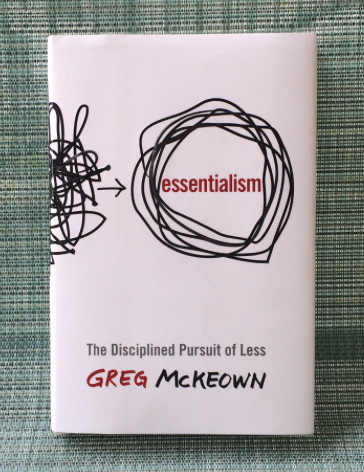 Essentialism – A Must-Read Book For Part Time Entrepreneurs