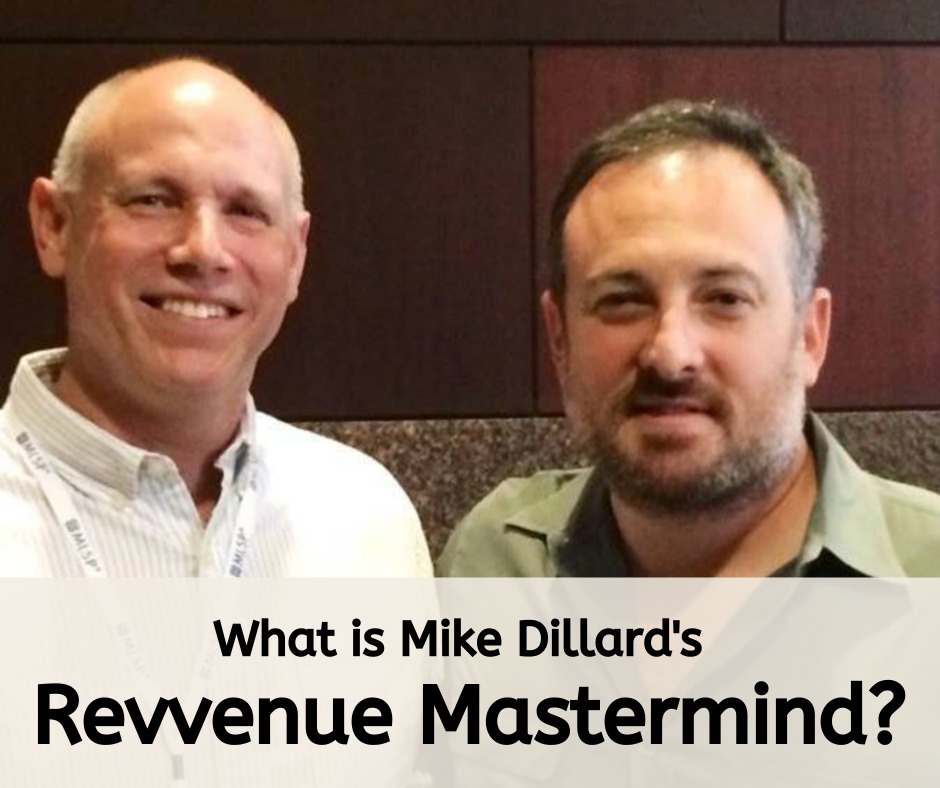 What is The Mike Dillard Revvenue Mastermind?